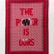 The Power is Ours, embroidery on kanga, 155xx115 cm