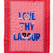 Love thy Labour, Khanga textile and cotton embroidery, 155xx115 cm